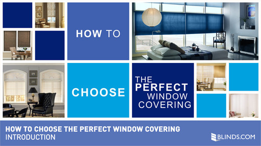 How To Choose The Perfect Window Covering Multi Category
