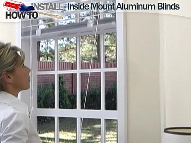 How to Install Aluminum Blinds Video - Inside Mount - image 9 from the video