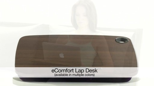 eComfort Lap Desk - image 10 from the video