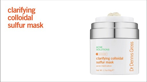 Dr. Dennis Gross Clarifying Colloidal Sulfur Mask - image 4 from the video