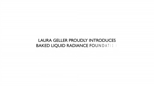 Laura Geller Beauty Baked Liquid Radiance Foundation - image 5 from the video