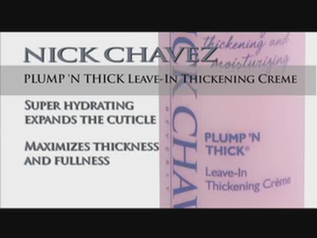Nick Chavez Beverly Hills Plump N Thick Leave In Thickening Creme - image 10 from the video