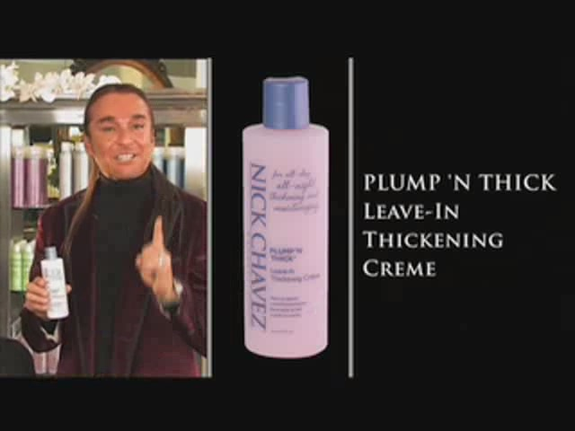 Nick Chavez Beverly Hills Plump N Thick Leave In Thickening Creme - image 2 from the video