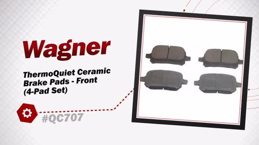 Wagner ThermoQuiet Ceramic Brake Pads - Front (4-Pad Set) QC707 - image 3 from the video