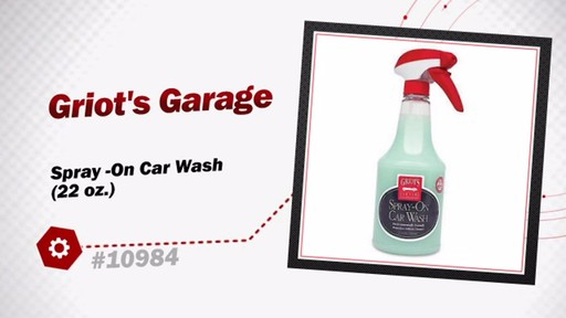 Griot's Garage Spray -On Car Wash (22 oz.) 10984 - image 3 from the video