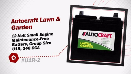 Autocraft Lawn & Garden 12-Volt Small Engine Maintenance-Free Battery, Group Size U1R, 340 CCA U1R-2 - image 3 from the video