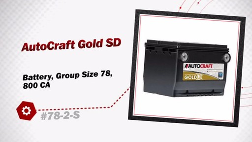 AutoCraft Gold SD Battery, Group Size 78, 800 CA 78-2-S - image 3 from the video