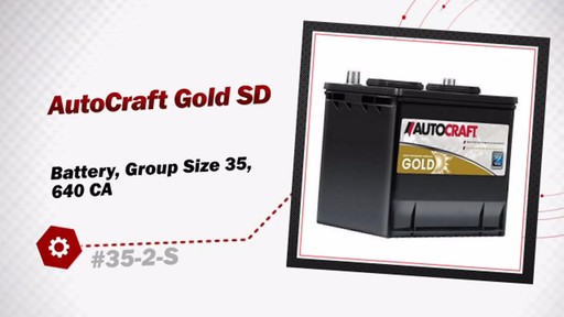 AutoCraft Gold SD Battery, Group Size 35, 640 CA 35-2-S - image 3 from the video