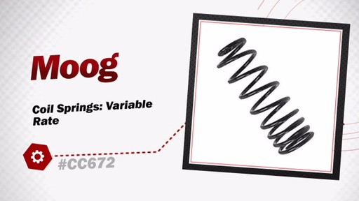 Moog Coil Springs: Variable Rate CC672 - image 3 from the video