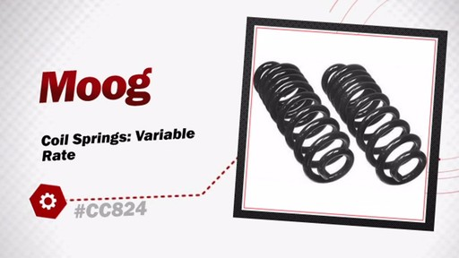 Moog Coil Springs: Variable Rate CC824 - image 3 from the video