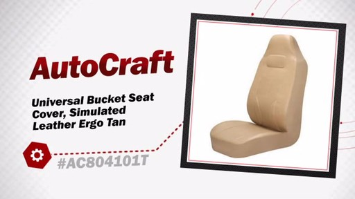 AutoCraft Universal Bucket Seat Cover, Simulated Leather Ergo Tan AC804101T - image 3 from the video