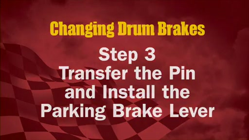 Wearever Changing Drum Brakes Step 3 - Transfer the Pin and Install Parking Brake FR538 - image 1 from the video