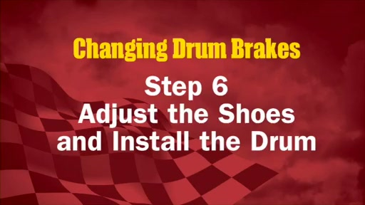 Wearever Changing Drum Brakes Step 6 - Adjust the Shoes and Install the Drum FR636 - image 1 from the video