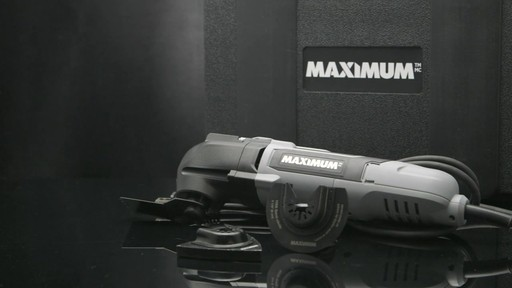 MAXIMUM Oscillating Tool - image 9 from the video