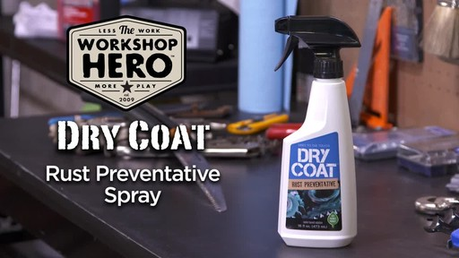 Workshop Hero Dry Coat Rust Preventative Spray  - image 10 from the video