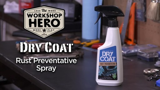 Workshop Hero Dry Coat Rust Preventative Spray  - image 2 from the video