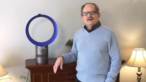 Dyson Cool™ Desk Fan - Jim's Testimonial - image 1 from the video
