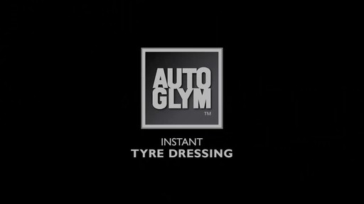 Autoglym Instant Tyre Dressing - image 1 from the video