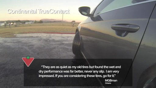Continental TrueContact™ Tire - Customers' Testimonials - image 1 from the video