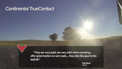 Continental TrueContact™ Tire - Customers' Testimonials - image 5 from the video