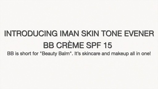 IMAN Skin Tone Evener BB Cream SPF 15 product | drugstore.com - image 8 from the video