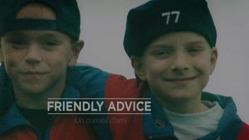 Un conseil d'ami  - Dan Watt (Nous jouons tous pour le Canada) - image 1 from the video