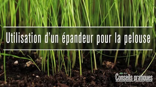 Utilisation d'un épandeur pour la pelouse - image 1 from the video