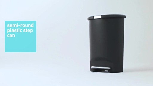 simplehuman® Plastic Semi-Round 50-Liter Step-On Trash Can - image 10 from the video