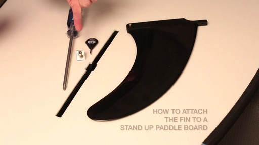 How to attach the fin to a Stand Up Paddleboard - image 1 from the video