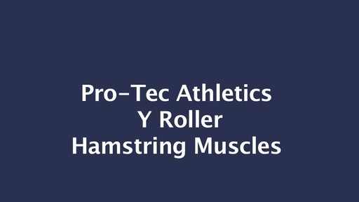PRO-TEC Y Roller - Hamstring Muscles - image 2 from the video