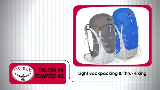 OSPREY Talon 44 and Tempest 40 Packs - image 1 from the video