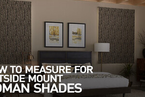 How To Measure For Outside Mount Roman Shades